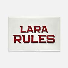 lara rules Rectangle Magnet