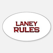 laney rules Oval Decal