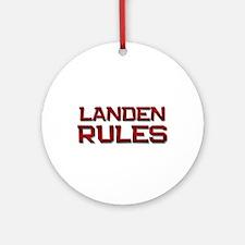 landen rules Ornament (Round)