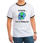 Killing the Earth Ringer T