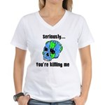 Killing the Earth Women's V-Neck T-Shirt