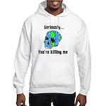 Killing the Earth Hooded Sweatshirt
