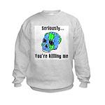 Killing the Earth Kids Sweatshirt