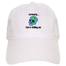 Killing the Earth Baseball Cap