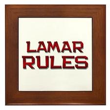 lamar rules Framed Tile