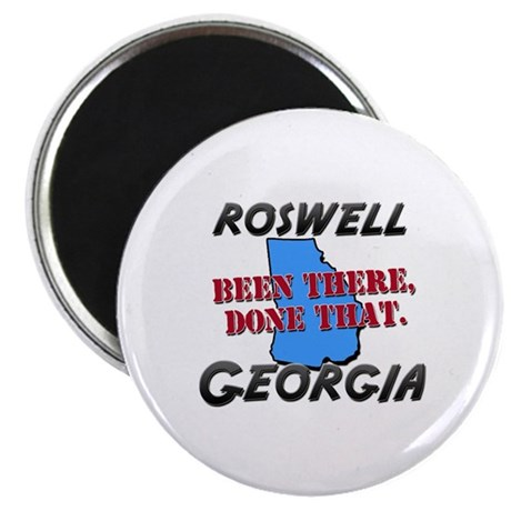 roswell georgia - been there, done that Magnet