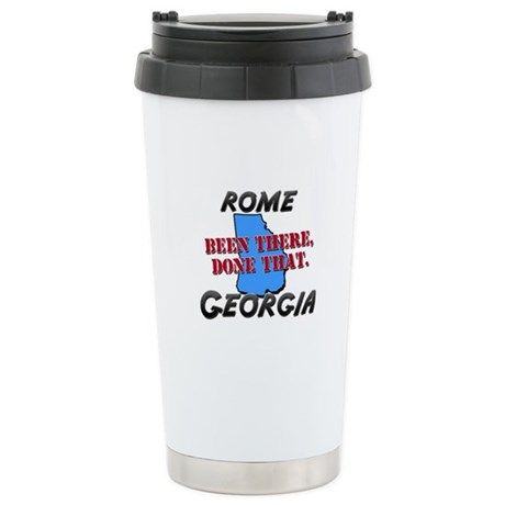 rome georgia - been there, done that Stainless Ste