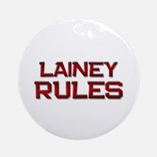 lainey rules Ornament (Round)