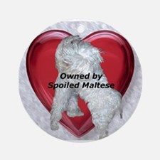 Owned by spoiled Maltese Ornament (Round)