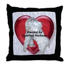 Owned by spoiled Maltese Throw Pillow