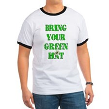 Bring Your Green Hat T
