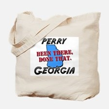 perry georgia - been there, done that Tote Bag