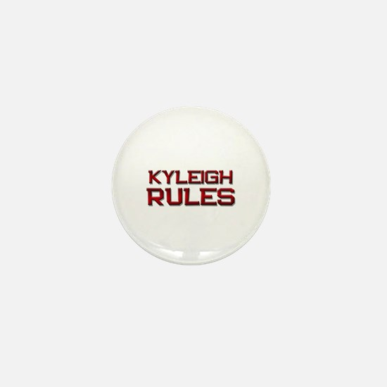 kyleigh rules Mini Button