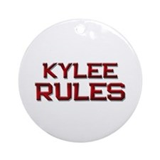 kylee rules Ornament (Round)