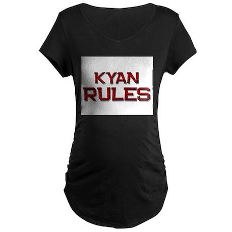 kyan rules Maternity Dark T-Shirt