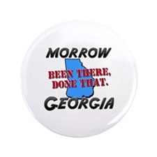 """morrow georgia - been there, done that 3.5"""" Button"""