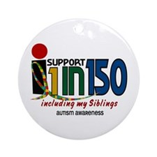 I Support 1 In 150 & My Siblings Ornament (Round)