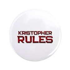 "kristopher rules 3.5"" Button"