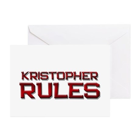 kristopher rules Greeting Cards (Pk of 10)