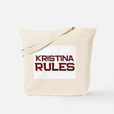 kristina rules Tote Bag