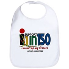 I Support 1 In 150 & My Sisters Bib