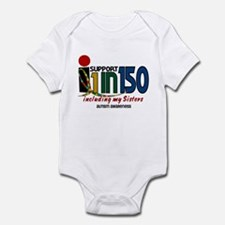 I Support 1 In 150 & My Sisters Infant Bodysuit