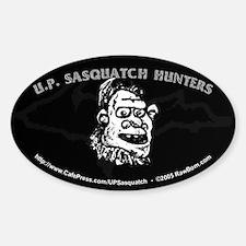 U.P. SASQUATCH HUNTERS - Oval Decal