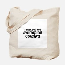 THANK GOD FOR SWIMMING COACHE Tote Bag