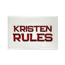 kristen rules Rectangle Magnet