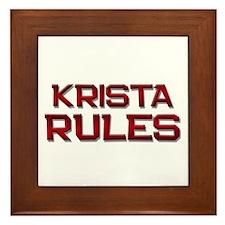krista rules Framed Tile