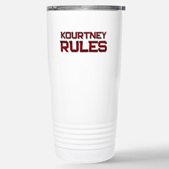 kourtney rules Stainless Steel Travel Mug