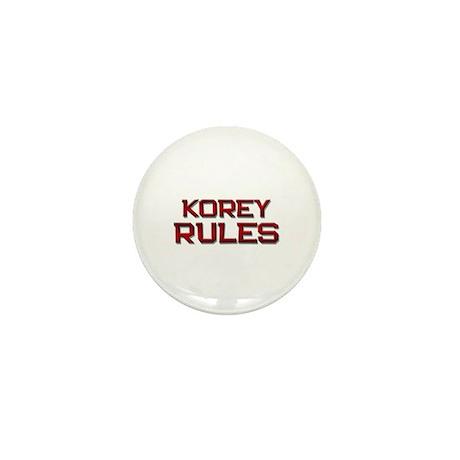 korey rules Mini Button (10 pack)