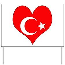 I Love Turkey Yard Sign