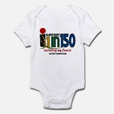 I Support 1 In 150 & My Cousin Infant Bodysuit