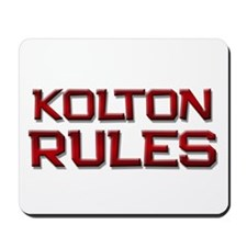 kolton rules Mousepad