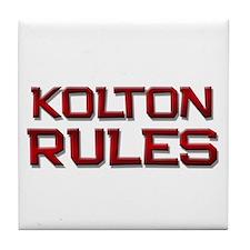 kolton rules Tile Coaster