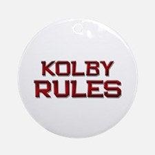 kolby rules Ornament (Round)