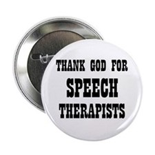 """THANK GOD FOR SPEECH THERAPIS 2.25"""" Button (10 pac"""