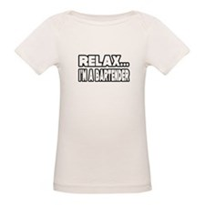 """Relax, I'm A Bartender"" Tee"