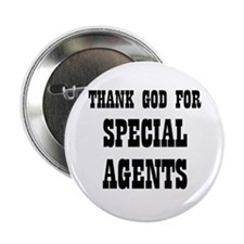 "THANK GOD FOR SPECIAL AGENTS 2.25"" Button (10 pac"