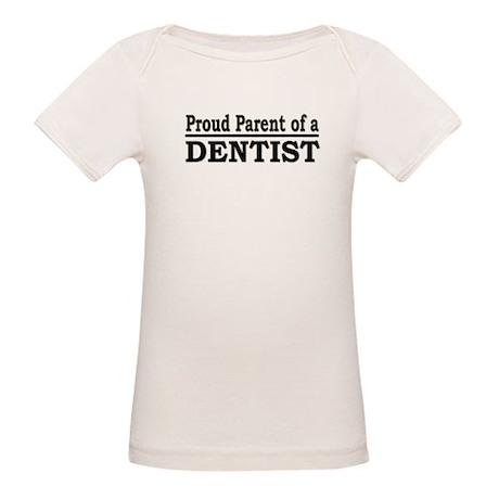 """Proud Parent of a Dentist"" Organic Baby T-Shirt"