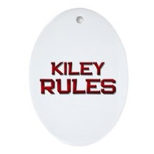 kiley rules Oval Ornament