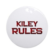 kiley rules Ornament (Round)