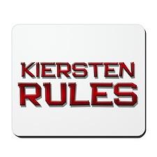 kiersten rules Mousepad