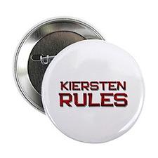 """kiersten rules 2.25"""" Button"""
