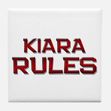 kiara rules Tile Coaster