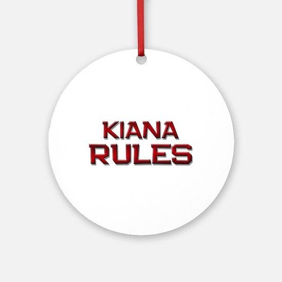 kiana rules Ornament (Round)