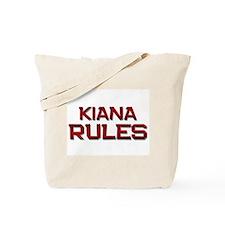 kiana rules Tote Bag