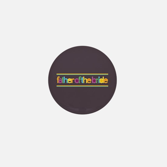 Funky Type Bride's Father Mini Button