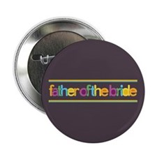"Funky Type Bride's Father 2.25"" Button"